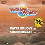 Dreamworld: Ways Of Love / Summerdays [Vinyl]