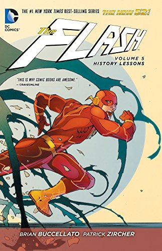 - The Flash Vol. 5: History Lessons (The New 52)