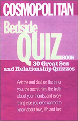 Cosmopolitan Bedside Quiz Book: Get the Real Deal on the