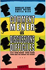 Comment mener les discussions difficiles Paperback