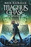 el martillo de thor magnus chase y los dioses de asgard 2 spanish lang edition magnus chase and the gods of asgard book 2 the hammer of thor and the gods of asgard spanish edition