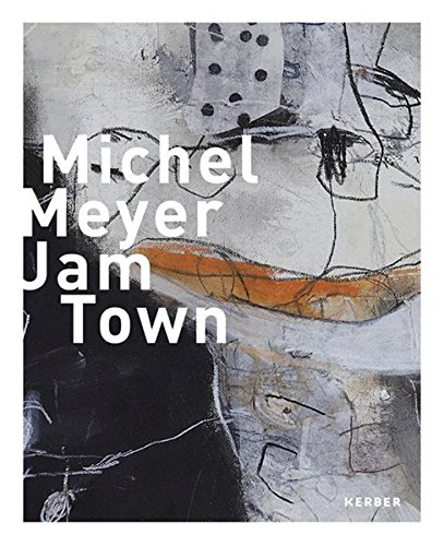 Michel Meyer: Jam Town