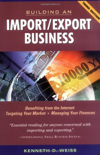 building an import export business by kenneth d weiss pdf