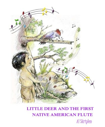 Little Flute (Little Deer and the First Native American Flute)