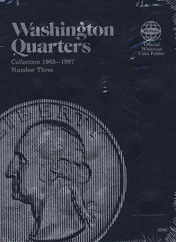 3: Washington Quarter Folder 1965-1987 (Official Whitman Coin Folder) (Quarter Collection Album)