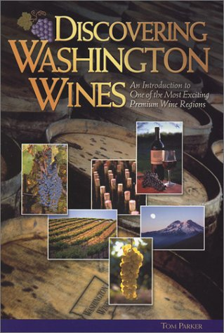 Discovering Washington Wines: An Introduction to One of the Most Exciting Premium Wine Regions (Best Wineries In Washington State)