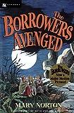 The Borrowers Avenged, Mary Norton, 0152105328