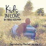Kids in Love: A Saturn Novella, Book 1.5 | Nikki Godwin