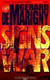 Signs of War, Gerard de Marigny, 0983374619