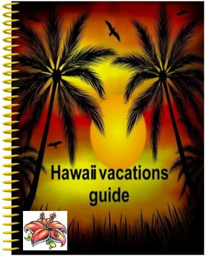 Hawaii vacations guide