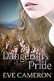 Dangerous Pride