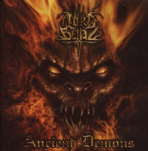 Ancient Demons By Lord Belial (2008-06-30) (Belial Demon)