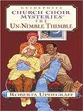 The un-Nimble Thimble, Roberta Updegraff, 0786284870
