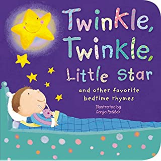 Twinkle, Twinkle, Little Star: and other favorite bedtime rhymes (Padded Nursery Rhyme Board Books)