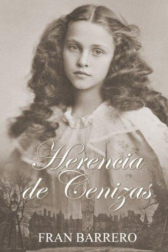 Herencia de Cenizas: (Novela Victoriana) (Spanish Edition) [Fran Barrero] (Tapa Blanda)