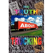 The Truth about Trucking