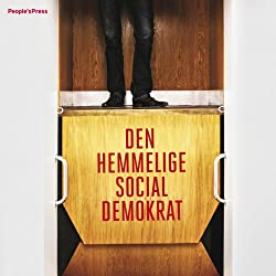 Den hemmelige socialdemokrat [The Secret Social Democrat]
