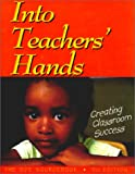 Into Teachers' Hands, Compiled by SDE Inc, 1884548229