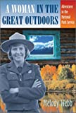 A Woman in the Great Outdoors, Melody Webb, 0826331750