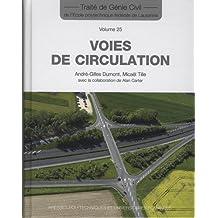 Voies de Circulation (traité de Génie Civil T.25)