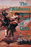 The Oklahoma Land Rush of 1889, Stan Hoig, 0941498417