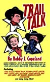 Trail Talk, Sue Gossett, 0944019218