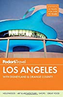Fodor's Los Angeles: with Disneyland & Orange County