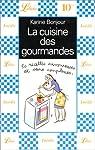 La cuisine des gourmandes par Karine Bonjour