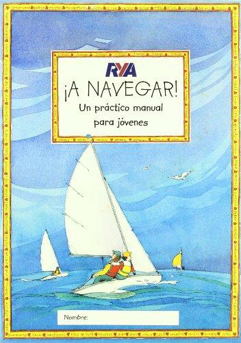 Descargar Libro ¡a Navegar! Claudia Myatt