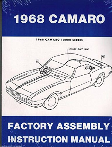 1968 CAMARO FACTORY ASSEMBLY INSTRUCTION MANUAL - Covers Z/28 package, Rally Sport RS package (including hard-to-find info on the hideaway headlamps), and the Super Sport ()