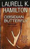 obsidian butterfly an anita blake vampire hunter book 9