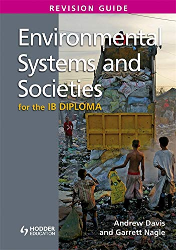 Environmental Systems And Societies For The IB Diploma Revision Guide   International Baccalaureate Diploma
