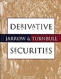 Derivative Securities, Robert A. Jarrow, 0538862718