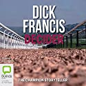 Decider Audiobook by Dick Francis Narrated by Tony Britton