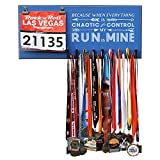 Runrilla Race Medal and Bib Hanger -Because When Everything Is Chaotic And Out Of Control My Run Is Mine