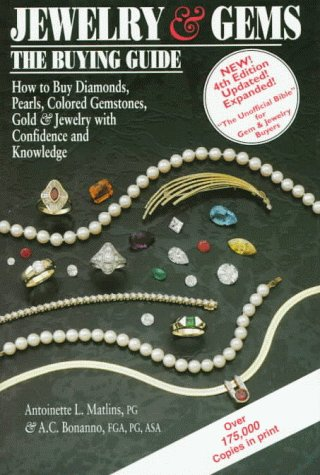 4 Jewellery Gems C - Jewelry & Gems, The Buying Guide, 4th Edition: How to Buy Diamonds, Pearls, Colored Gemstones, Gold and Jewelry with Cofidence & Knowledge
