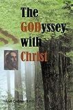 The Godyssey with Christ, Matt Corbliss, 1440190186