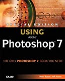 Using Adobe Photoshop 7, Peter Bauer and Jeff Foster, 0789727609
