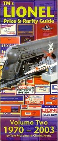 tm s lionel price rarity guide volume 2 1970 2003 tom mccomas rh amazon com Pokemon Rarity Symbols Rarity Colors