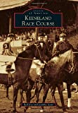Keeneland Race Course (Images of America)
