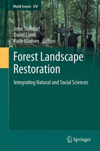 Forest Landscape Restoration: Integrating Natural and Social Sciences (World Forests)
