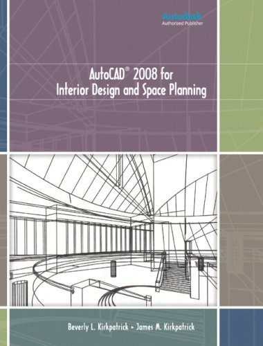 By Beverly L. Kirkpatrick AutoCAD 2008 for Interior Design and Space Planning (1st Frist Edition) [Paperback]