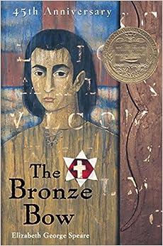 Amazon.com: The Bronze Bow (0046442137195): Elizabeth George ...