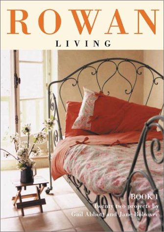 Download Rowan Living, Book 1: Thirty Projects pdf