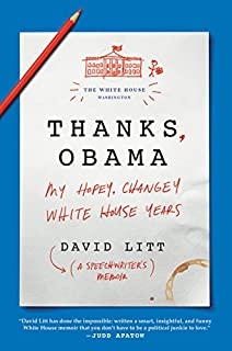 Book Cover: Thanks, Obama : my hopey, changey White House years