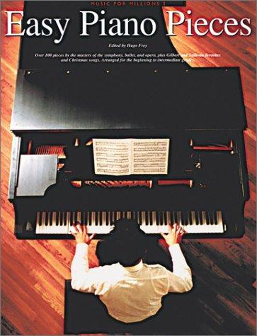 Easy Piano Pieces: Easy Piano Solo (Music for Millions Vol ()