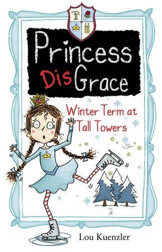 Download Princess Disgrace: Winterterm at Tall Towers PDF