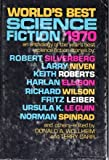 img - for World's Best Science Fiction 1970: An Anthology of the Year's Best Science Fiction Stories book / textbook / text book