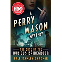The Case of the Dubious Bridegroom (The Perry Mason Mysteries Book 3)