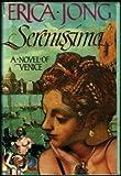 Serenissima, Erica Jong, 0395429226